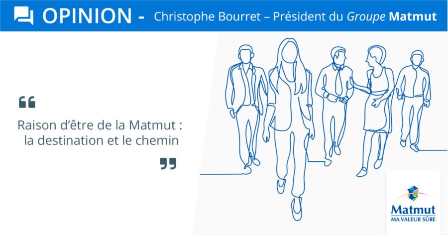 Opinion Chistophe Bourret - Raison d'être
